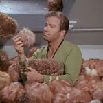"Substitue me for Shatner, and banana peppers for ""tribbles"", and you'll get the idea."